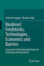 Biodiesel: Feedstocks, Technologies, Economics and Barriers