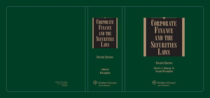 Corporate Finance and the Securities Laws