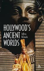Hollywood's Ancient Worlds