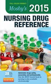 Mosby's 2015 Nursing Drug Reference - E-Book: Edition 28