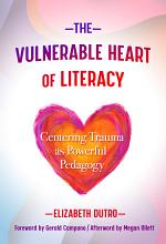 The Vulnerable Heart of Literacy