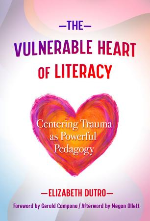 The Vulnerable Heart of Literacy PDF