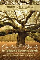 Creation and Beauty in Tolkien s Catholic Vision PDF