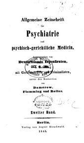 Allgemeine Zeitschrift für Psychiatrie und psychisch-gerichtliche Medizin: Band 2