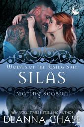 Silas: Wolves of the Rising Sun #5: Mating Season
