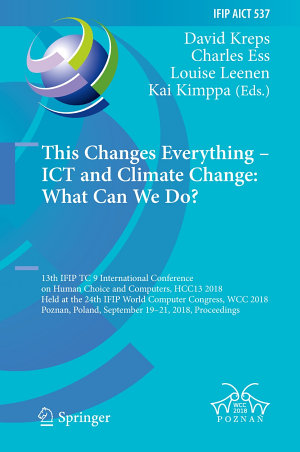 This Changes Everything     ICT and Climate Change  What Can We Do
