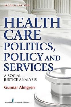 Health Care Politics  Policy and Services PDF