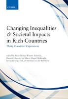 Changing Inequalities and Societal Impacts in Rich Countries PDF