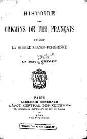 Histoire des chemins de fer fran,cais pendant la guerre franco-prussienne