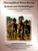 Thoroughbred Horse Racing Systems and Methodologies