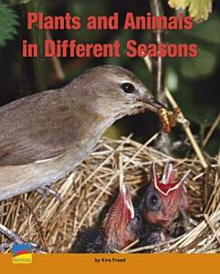 Plants and Animals in Different Seasons Book