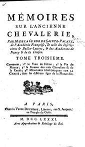 Mémoires sur l'ancienne chevalerie, considerée comme un établissement politique & militaire: Volume3