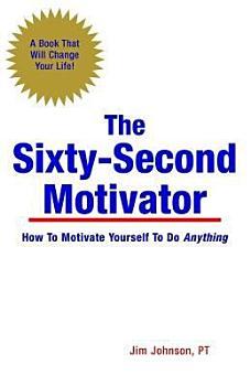The Sixty Second Motivator PDF