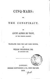 Cinq-Mars: or, The conspiracy. Tr. by W. Bellingham