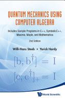Quantum Mechanics Using Computer Algebra PDF