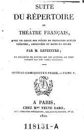 Opéras-comiques en prose. Tome V: Volume60