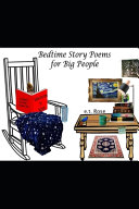 Bedtime Story Poems for Big People