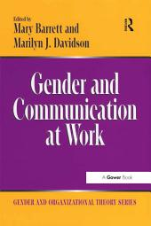 Gender and Communication at Work