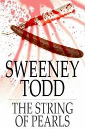 Sweeney Todd: The String of Pearls