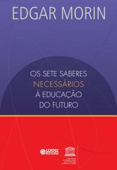 Os setes saberes necessários à educação do futuro