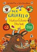 Der Gr  ffelo Naturf  hrer   Herbst PDF
