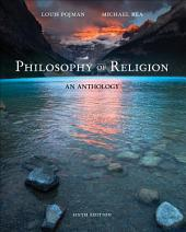 Philosophy of Religion: An Anthology: Edition 6