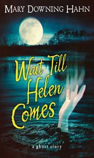 Wait Till Helen Comes Book