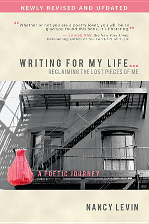 Writing For My Life    Reclaiming the Lost Pieces of Me