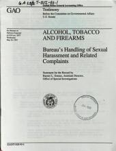 Alcohol, Tobacco and Firearms: Bureau's handling of sexual harassment and related complaints : statement for the record by Barney L. Gomez, Assistant Director, Office of Special Investigations, before the Committee on Governmental Affairs, U.S. Senate