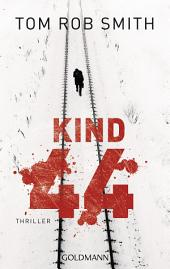 Kind 44: Leo Demidow 1 - Thriller