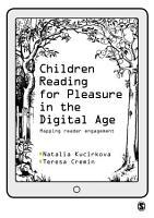 Children Reading for Pleasure in the Digital Age PDF