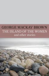 The Island Of The Women And Other Stories Book PDF