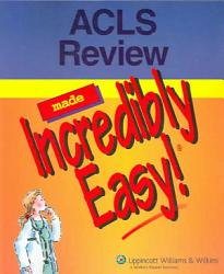Acls Review Made Incredibly Easy Book PDF