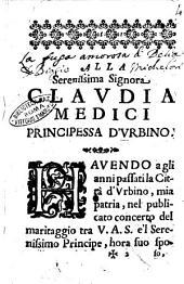 La fuga amorosa comedia di Biagio Micalori da Urbino. Dedicata alla serenissima signora Claudia Medici pricipessa d'Vrbino