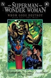 Superman/Wonder Woman: Whom Gods Destroy (1996-) #2