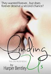 Finding Us (True Love, Book 2)