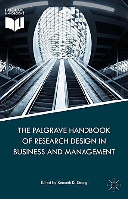 The Palgrave Handbook of Research Design in Business and Management