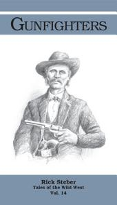 Gunfighters: Tales of the Wild West