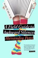 A Field Guide to Awkward Silences PDF