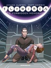 Flywires #2 : Forbidden Memories
