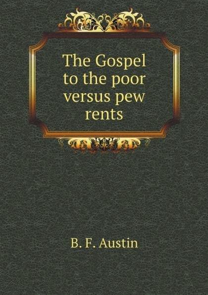 Download The Gospel to the poor versus pew rents Book