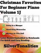 Christmas Favorites for Beginner Piano Volume 1 J