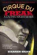 Cirque Du Freak  1  A Living Nightmare