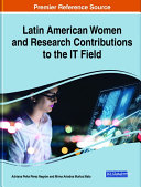 Latin American Women and Research Contributions to the IT Field