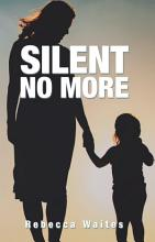 Silent No More PDF