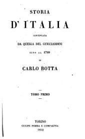 Storia d'Italia continuata da quella del Guicciardini, sino al 1789: Volume 1