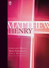 Comentário Bíblico - Novo Testamento: Mateus a João, Volume 2