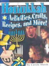 Hanukkah: Activities, Crafts, Recipes, and More!