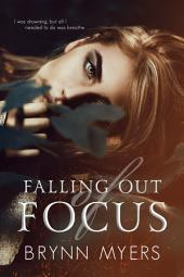 Falling Out of Focus