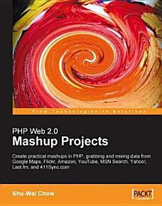 Php Web 2 0 Mashup Projects PDF